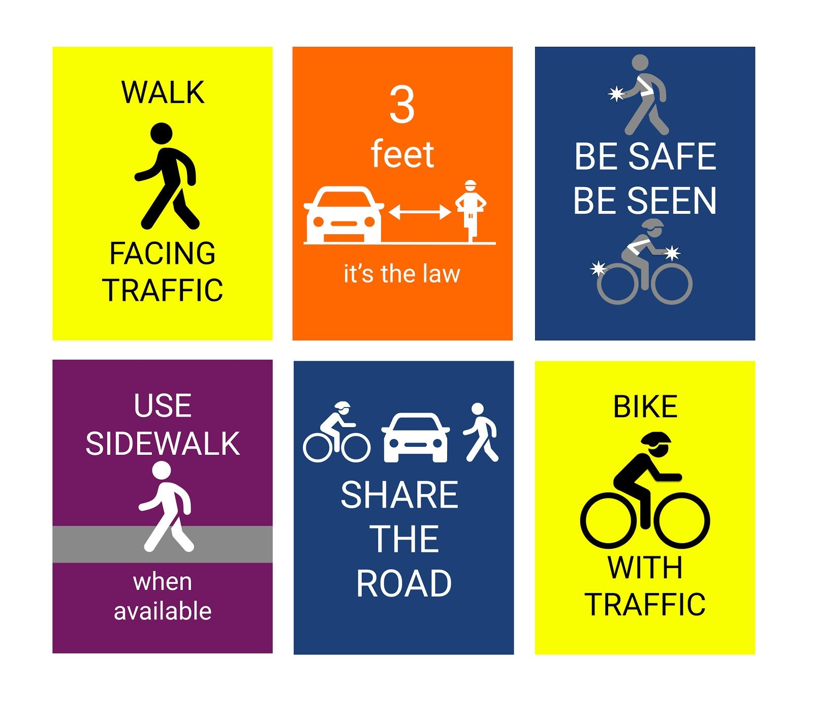 Safety Sign - walk facing traffic, 3 feet, be safe be seen, use sidewalks, share the road, bike with
