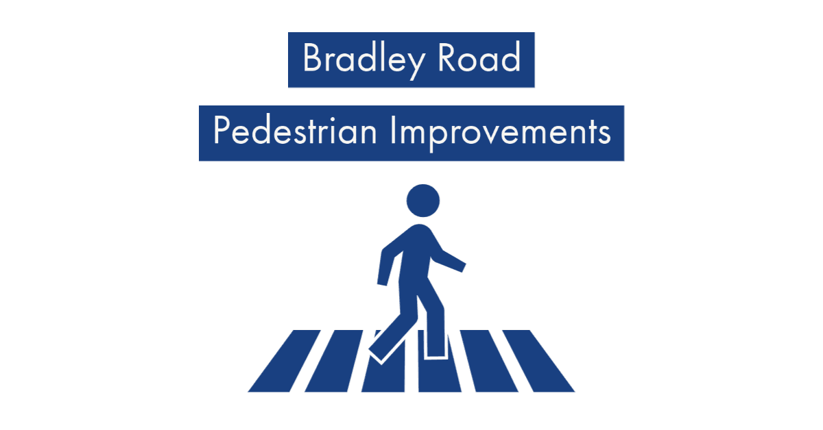 Bradley Road Pedestrian Improvements