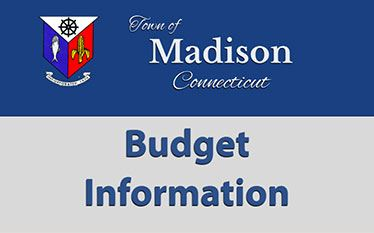 Town of Madison Connecticut Budget Information